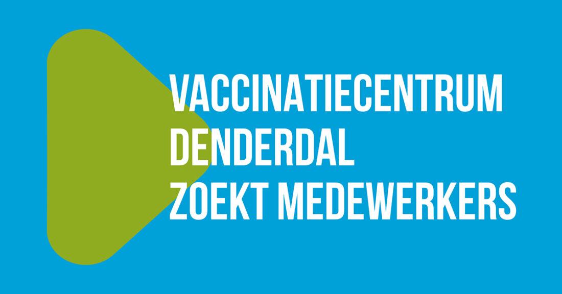 Vaccinatiecentrum Denderdal zoekt medewerkers, van verplegers tot administratieve bedienden